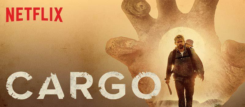 cargo netflix recensione cinemetus