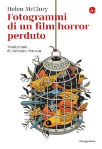 copertina libro Helen McClory, fotogrammi di un film horror